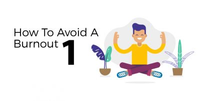 How to avoid a burnout
